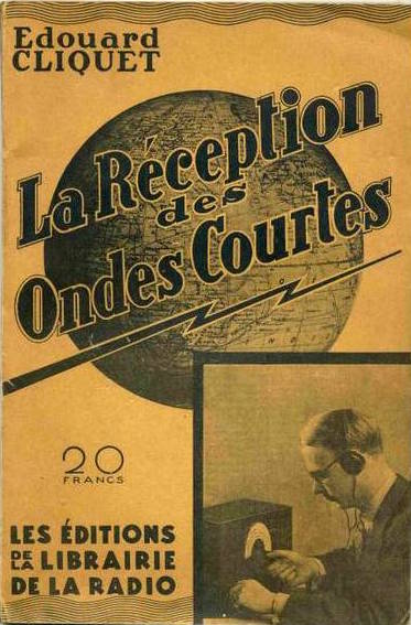 Edouard Cliquet wrote a number of books explaining radio