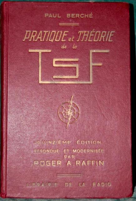 Pratique et théorie de la T.S.F by Paul Berché